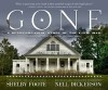 Gone: A Photographic Plea For Preservation - Nell Dickerson, Shelby Foote