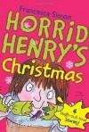 Horrid Henry's Christmas - Francesca Simon, Tony Ross
