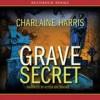 Grave Secret - Alyssa Bresnahan, Charlaine Harris