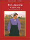 The Shunning (Heritage of Lancaster County Series #1) - Beverly Lewis, Barbara Caruso