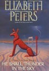 He Shall Thunder in the Sky: An Amelia Peabody Mystery - Elizabeth Peters