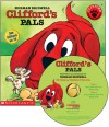 Clifford's Pals with Paperback Book(s) (Clifford the Big Red Dog (Scholastic Audio)) - Norman Bridwell, Stephanie D'Abruzzo