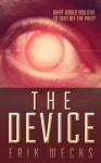 The Device - Erik Wecks
