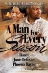 A Man for Every Season (G Street Chronicles Presents) - Honey, Janie Decoster, Phoenix Rayne