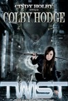Twist - Cindy Holby, Colby Hodge