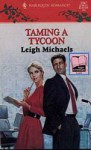 Taming a Tycoon (Harlequin Romance, No. 3367) - Leigh Michaels