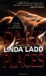 Dark Places - Linda Ladd