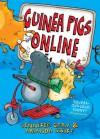 Guinea Pigs Online (Guinea Pigs Online, #1) - Jennifer Gray, Amanda Swift, Sarah Horne