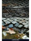 The Heart's Greater Silence - Anne Brooke