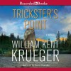 Trickster's Point (Cork O'Connor, #12) - William Kent Krueger, David Chandler