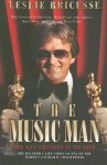 The Music Man: The Key Changes in My Life - Leslie Bricusse, Elton John, Michael Caine, Julie Andrews, Roger Moore, Joan Collins, Bryan Forbes