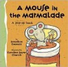 A Mouse in the Marmalade - Jonathan Emmett