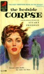 The Bedside Corpse - Stuart Friedman