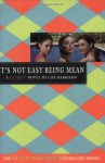 It's Not Easy Being Mean - Lisi Harrison