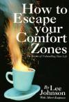 How to Escape Your Comfort Zones - Lee Johnson, Albert Koopman