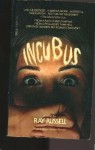 Incubus - Ray Russell