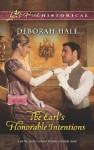 The Earl's Honorable Intentions (Glass Slipper Brides,# 3) - Deborah Hale