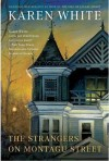 The Strangers on Montagu Street (Center Point Premier Fiction (Large Print)) - Karen White