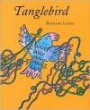 Tanglebird - Bernard Lodge