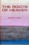 The Roots of Heaven - Romain Gary