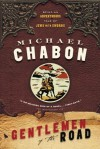 Gentlemen of the Road: A Tale of Adventure - Michael Chabon