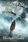 Lullaby for the Rain Girl - Christopher Conlon