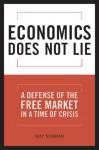 Economics Does Not Lie - Guy Sorman