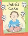 Jake's Cake - Joan Stimson, Charlotte Hard