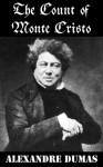 The Count Of Monte Cristo (Unabridged) - Alexandre Dumas