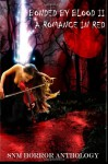 Bonded by Blood II: A Romance in Red: A Romance in Red - Steven Marshall, David R. Saliba, Wendy Brewer, Liz Strange