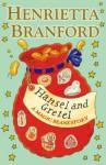 Hansel and Gretel: A Magic Beans Story - Henrietta Branford