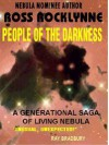 People of the Darkness: A Novel of Living Nebula - Ross Rocklynne