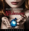 The Awakening - Kelley Armstrong, Cassandra Morris