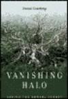 Vanishing Halo: Saving the Boreal Forest - Daniel Gawthrop, David Suzuki