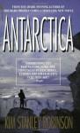 Antarctica - Kim Stanley Robinson