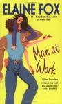 Man at Work - Elaine Fox