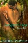 Amazon Heat - Valerie Twombly