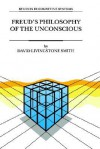 Freud's Philosophy of the Unconscious - David Livingstone Smith