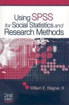 BUNDLE: Wagner, Using SPSS for Social Statistics and Research Methods and SPSS CD 17.0 - William E. Wagner