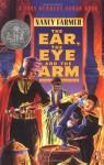 The Ear, the Eye, and the Arm - Nancy Farmer