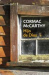 Hijo de Dios (Spanish Edition) - Cormac McCarthy