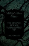 The Dunwich Horror (Fantasy and Horror Classics) - H.P. Lovecraft