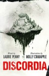 Discordia - Laurie Penny, Molly Crabapple