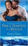 Twice Tempted by a Rogue (Stud Club, # 2) - Tessa Dare