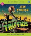 The Day of the Triffids - John Wyndham, Alex Jennings