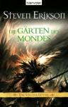 Die Gärten des Mondes (Das Spiel der Götter, #1) - Steven Erikson, Tim Straetmann