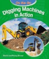 Digging Machines in Action - David Glover