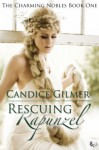 Rescuing Rapunzel - Candice Gilmer