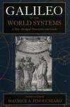 Galileo on the World Systems: A New Abridged Translation and Guide - Galileo Galilei, Maurice A. Finocchiaro