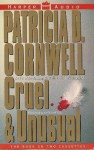 Cruel & Unusual (Kay Scarpetta #4) - Kate Burton, Patricia Cornwell